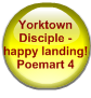 Yorktown Disciple - happy landing! Poemart 4